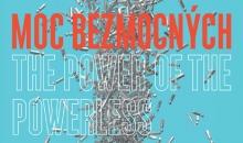 Výstava: Moc bezmocných