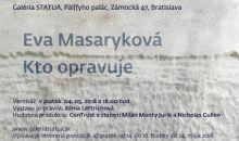Výstava: Eva Masaryková - Kto opravuje