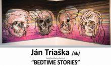Výstava: Bedtime Stories