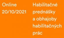 Habilitačné prednášky a obhajoby habilitačných prác